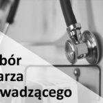 Wybór lekarza prowadzącego